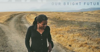 Tracy Chapman Our Bright Future Lyrics